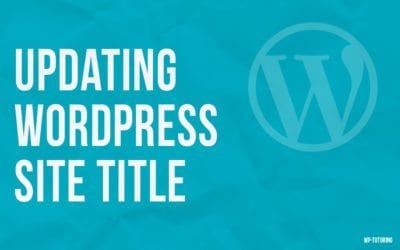 Updating Your WordPress Site Title
