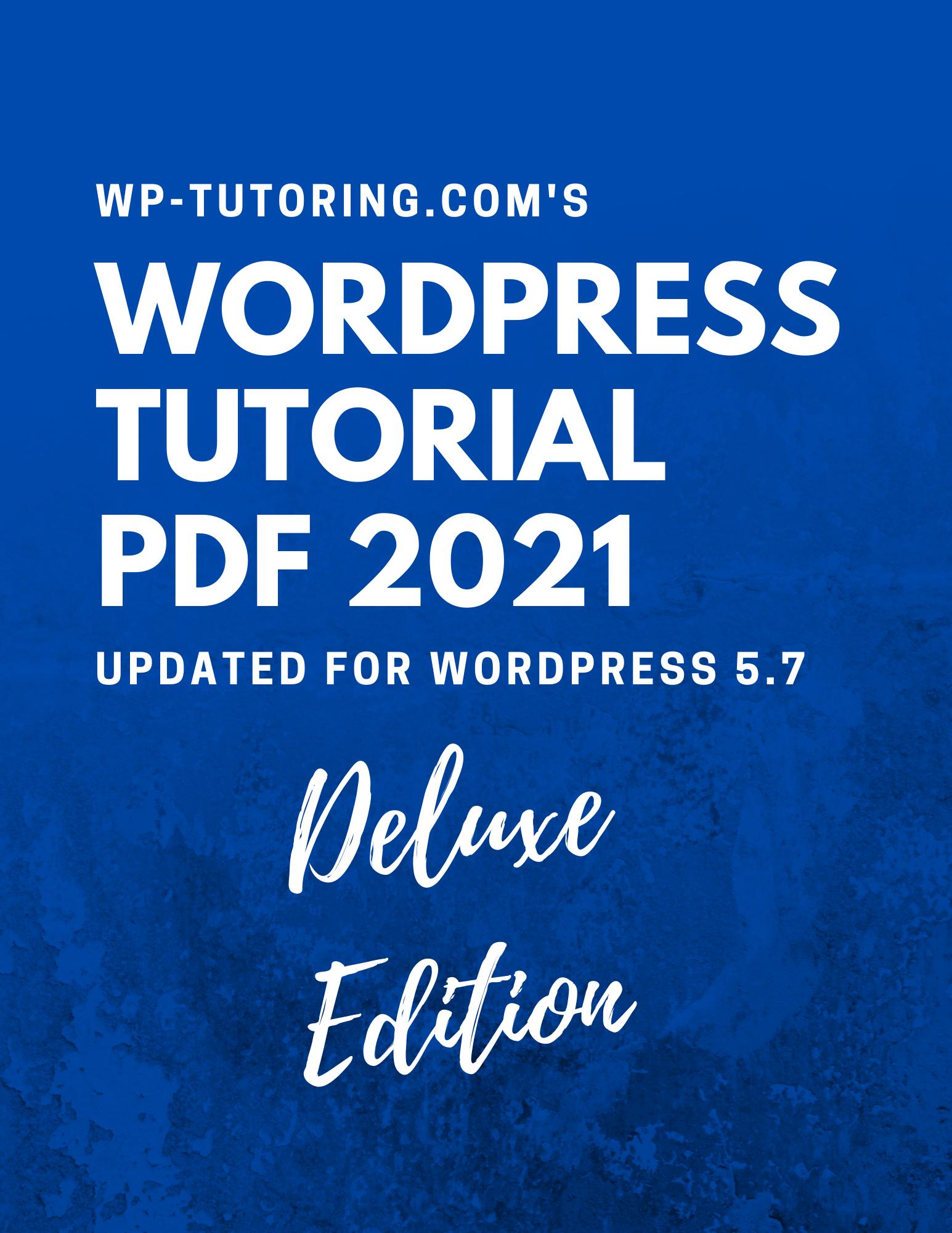 WordPress Tutorial PDF - Deluxe Edition